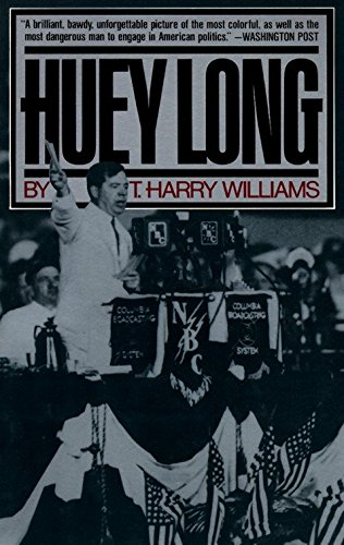 HUEY LONG.: Williams, T. Harry,