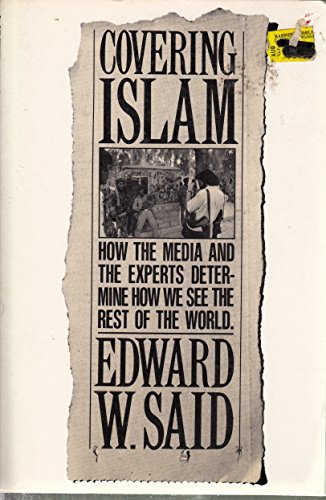 9780394748085: Covering Islam: How the Media and the Experts Determine How We See the Rest of the World