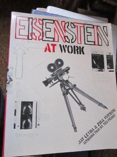 Eisenstein at Work: Leyda, Jay