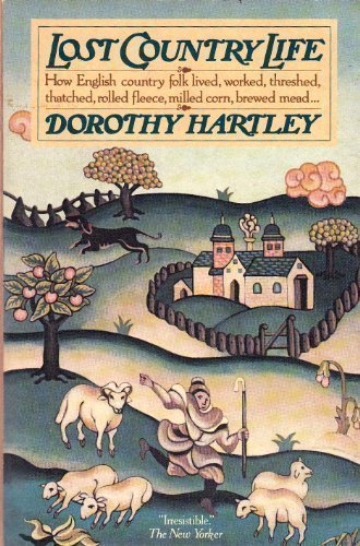 Lost Country Life: Hartley, Dorothy