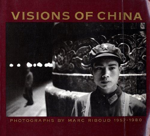 9780394748405: Visions of China: Photographs, 1957-1980