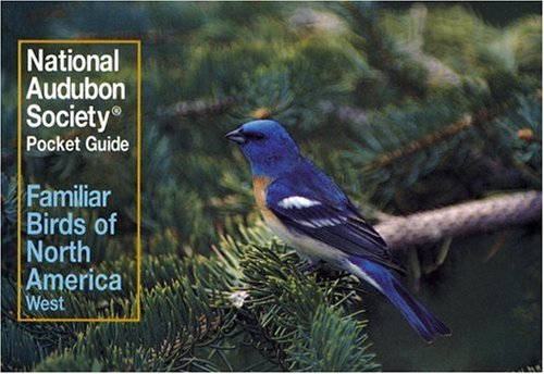 FAMILIAR BIRDS OF NORTH AMERICA : Western Region (Audobon Society Pocket Guides Series)
