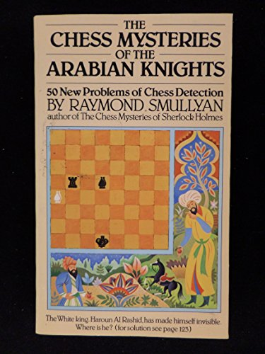 9780394748696: The Chess Mysteries of the Arabian Knights