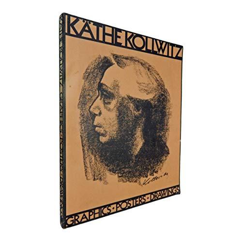 Kathe Kollwitz: Graphics, Posters, Drawings: Renate Hinz