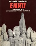 9780394748825: Enku: Sculptor of a Hundred Thousand Buddhas
