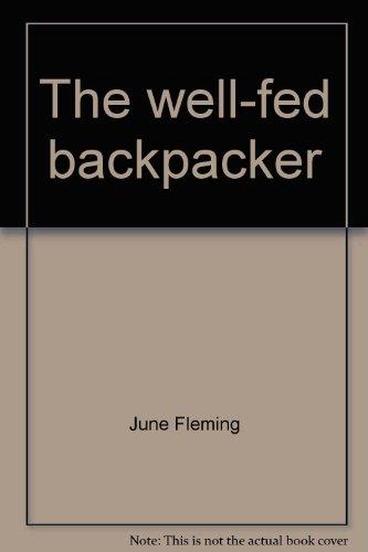 9780394748979: The well-fed backpacker