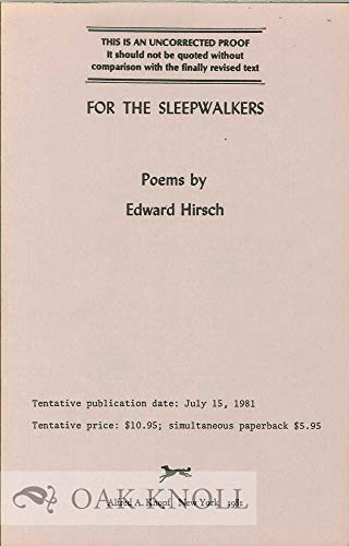 For the Sleepwalkers: Poems: Hirsch, Edward