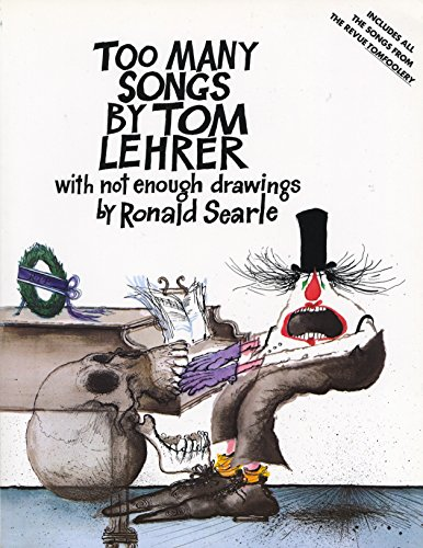 9780394749303: Too Many Songs by Tom Lehrer with Not Enough Drawings by Ronald Searle