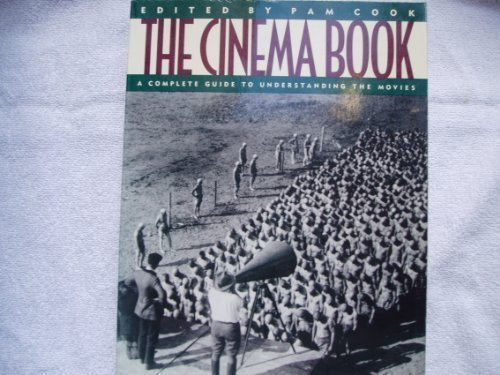 9780394749860: The Cinema Book: A Complete Guide to Understanding the Movies