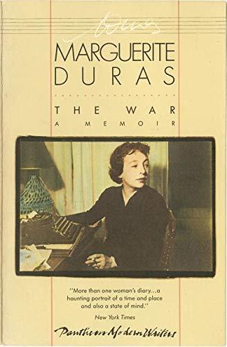 The War: A Memoir: Duras, Marguerite