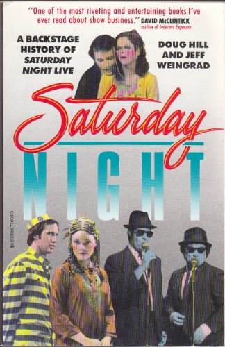 9780394750538: Saturday Night: A Backstage History of