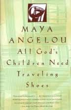 9780394750774: All God's Children Need Traveling Shoes