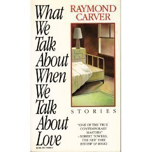 9780394750804: What We Talk about When We Talk about Love