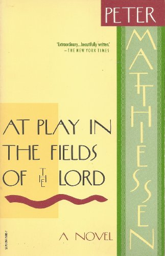9780394750835: At Play in the Fields of the Lord