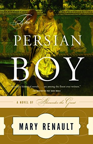 9780394751016: The Persian Boy (The Novels of Alexander the Great)
