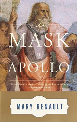 The Mask of Apollo: A Novel: Renault, Mary