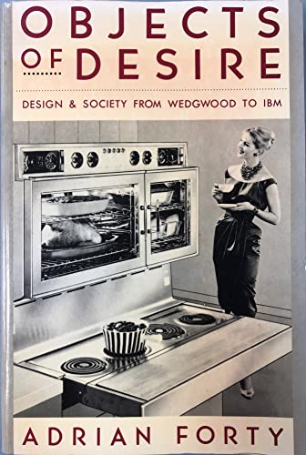 Objects of Desire (9780394751511) by Forty, Adrian