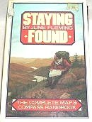 9780394751528: Staying Found : The Complete Map and Compass Handbook