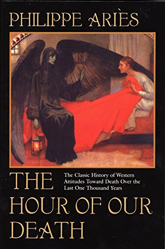 9780394751566: The Hour of Our Death: The Classic History of Western Attitudes Toward Death Over the Last One Hundred Years