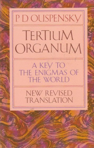9780394751689: Tertium Organum: The Third Canon of Thought, a Key to the Enigmas of the World