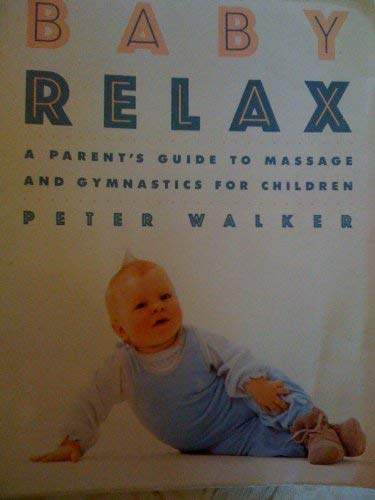 9780394751719: Baby Relax