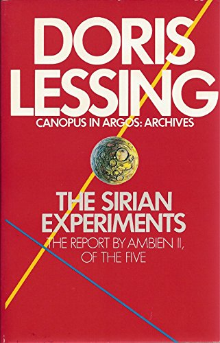 9780394751955: Sirian Experiments: The Report by Ambien Ii, of the Five