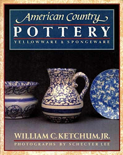 AM COUNTRY POTTERY: Ketchum Jr., William