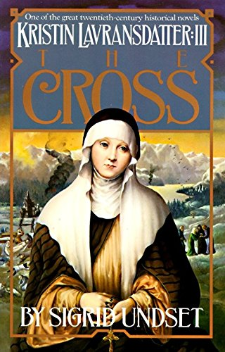 9780394752914: Kristin Lavransdatter 3:the Cross (Kristin Lavransdatter (Vintage))