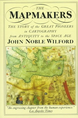 Mapmakers: John Noble Wilford