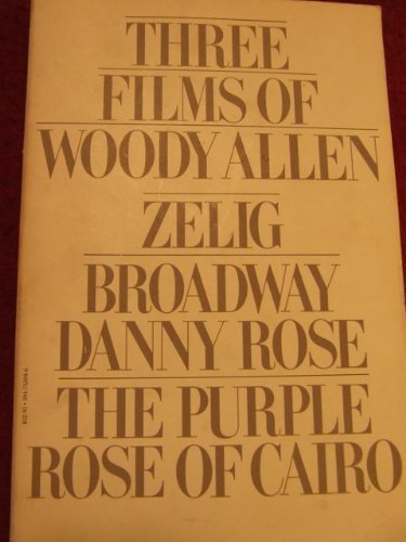 9780394753041: Three Films by Woody Allen: Broadway Danny Rose, Zelig, Purple Rose of Cairo