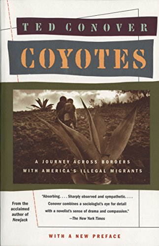 9780394755182: Coyotes: A Journey Across Borders with America's Mexican Migrants: A Journey Through the Secret World of America's Illegal Aliens (Vintage departures)