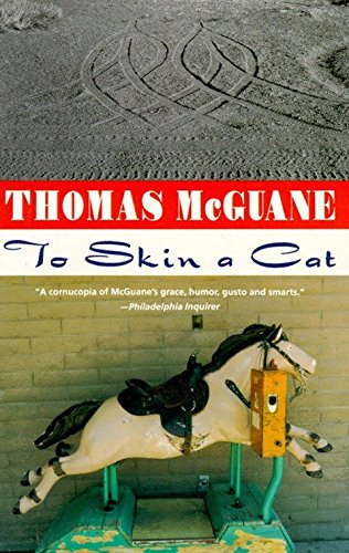 To Skin a Cat Stories: McGuane, Thomas