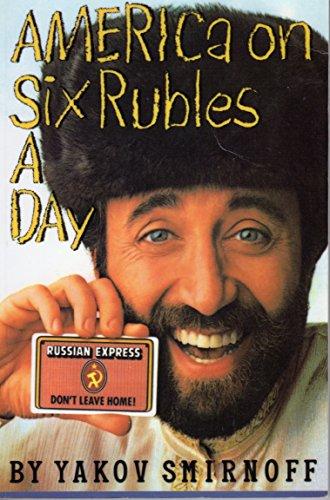 America on Six Rubles A Day: Smirnoff, Yakov