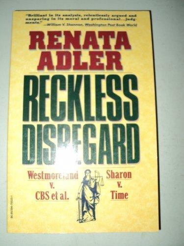 Reckless Disregard: Renata Adler