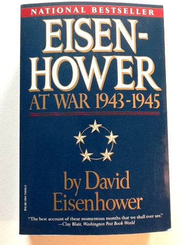 Eisenhower At War 1943-1945