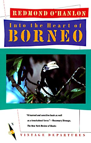 9780394755403: Into the Heart of Borneo (Vintage departures)