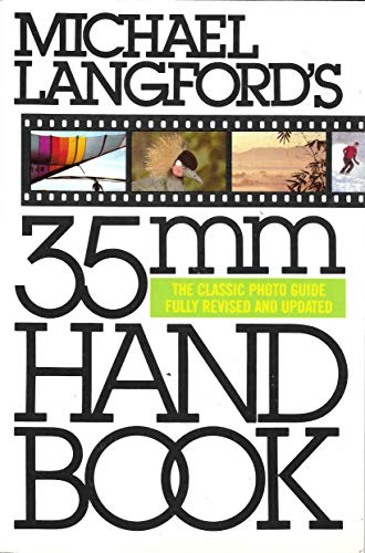 9780394755472: Michael Langford's 35mm Handbook: The Classic Photo Guide