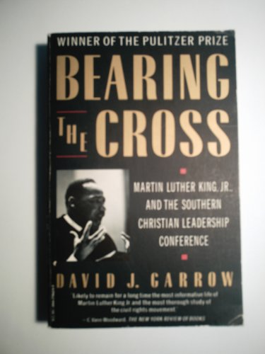 9780394756233: Bearing the Cross: Martin Luther King, Jr., and the Southern Christian Leadership Conference