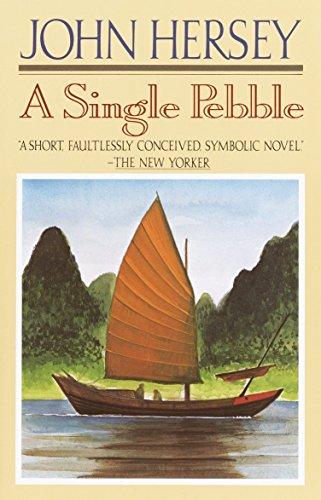 A Single Pebble: Hersey, John