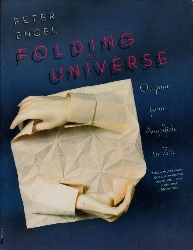 FOLDING THE UNIVERSE ORIGAMI FROM ANGELFISH TO ZEN: ENGEL PETER