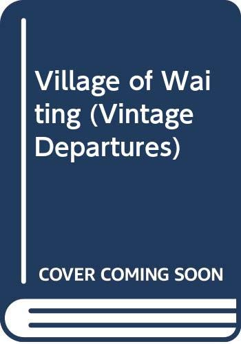 9780394757544: The Village of Waiting