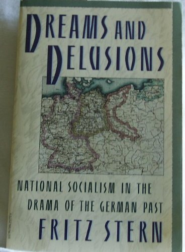 9780394757728: Dreams and Delusions: National Socialism in the Drama of the German Past