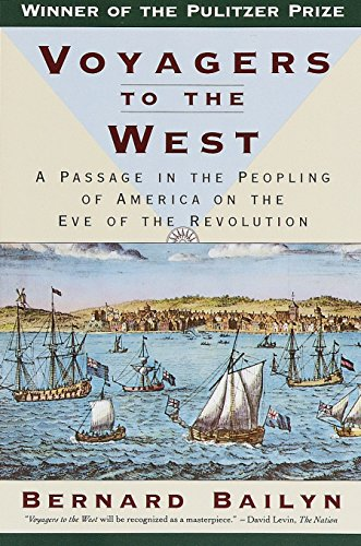 VOYAGERS TO THE WEST. a passage in the peopling of America on the eve of the Revolution.