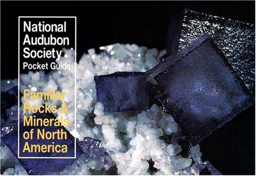 Familiar Rocks and Minerals North America Audubon