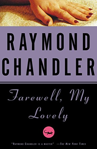 Farewell, My Lovely: Raymond Chandler