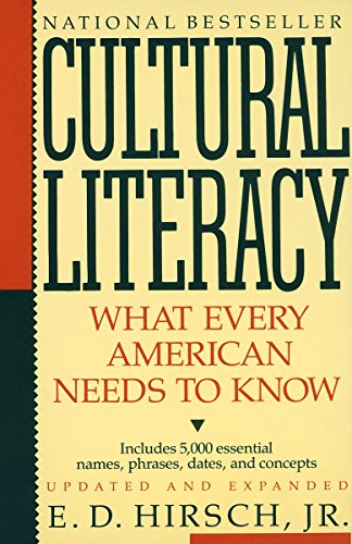 9780394758435: Cultural Literacy: What Every American Needs to Know