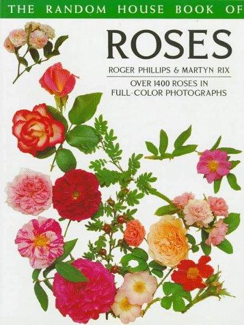 9780394758671: Random House Book of Roses (Random House Book of ... (Garden Plants))