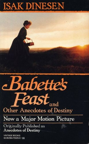 9780394759296: Babette's Feast & Other Anecdotes of Destiny