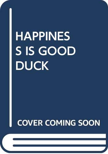 9780394759593: Happiness Is a Good Duck