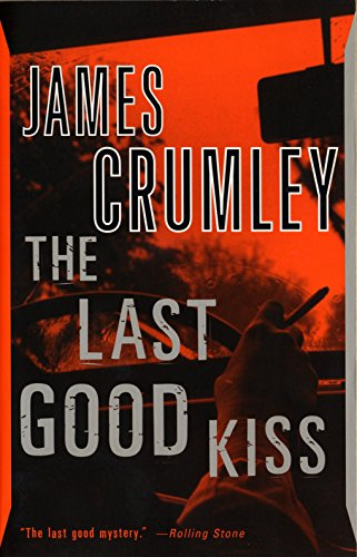 9780394759890: The Last Good Kiss: A Novel